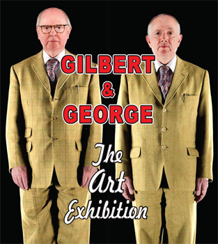 poster of Gilbert and George The Art Exhibition